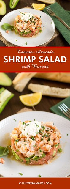 Tomato-Shrimp-Avocado Salad with Burrata - Summertime is perfect for quick, light salads. This recipe is made with seared shrimp, tomato, avocado, jalapeno, garlic, basil and burrata cheese, served with crunchy crostinis, so light and delicious.