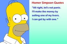 Funny Quotes by Homer Simpson Simpsons Funny, Simpsons Quotes, The Simpsons, Homer Simpson Quotes, Unforgettable Quotes, Married With Children, Best Quotes Ever, Great Tv Shows, Cool Cartoons