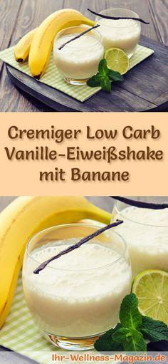 Vanille-Eiweißshake selber machen - ein gesundes Low-Carb-Diät-Rezept für Frühstücks-Smoothies und Proteinshakes zum Abnehmen - ohne Zusatz von Zucker, kalorienarm, gesund ... #eiweiß #eiweissshake #lowcarb #smoothie #abnehmen