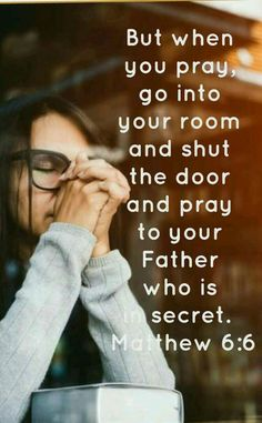 Pray in silence giving your undivided attention to the one who matters the most!