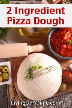 Easy 2 Ingredient Pizza Dough Recipe - Super Simple 2 Ingredient Recipes