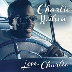Chart Watch America: Charlie Wilson Debuts at 4 on Albums and 1 on R&B; Charlie Musselwhite Scores First Top 200 Album I Love Music, Kinds Of Music, New Music, Good Music, R&b Soul Music, Music Icon, Keith Sweat, Urban Music, Soul Singers