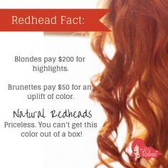 redhead fact... Durn straight!