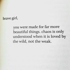 5 Strong Women Quotes Vol 1 - World by Quotes Great Quotes, Quotes To Live By, Me Quotes, Wild Girl Quotes, Be Brave Quotes, Chaos Quotes, Sport Quotes, Wild Things Quotes, That Girl Quotes