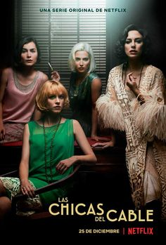 Las Chicas del Cable - Netflix series (Spanish with English subtitles)