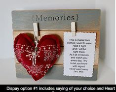 Items similar to Memory Plaque - Made from loved ones shirt - Keepsake Display - Memory poem - Memory heart - Memory ornament - Rememberance plaque -Memories on Etsy Memorial Ornaments, Memorial Gifts, Memorial Ideas, Memorial Jewelry, Homemade Gifts, Diy Gifts, Sewing Crafts, Sewing Projects, Fabric Crafts