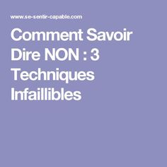 Comment Savoir Dire NON : 3 Techniques Infaillibles Meditation, Miracle Morning, Coach Me, Positive Attitude, Note To Self, Problem Solving, Affirmations, Thats Not My, Communication