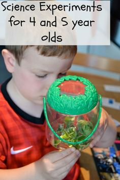 Science experiments for 4 and 5 year olds