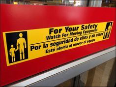 """This warning says """"For Your Safety"""" … but see that the icon reminds you that your child is a responsibility too. Obviously this type warning is most appropriate in warehouse clubs and such where fo..."""