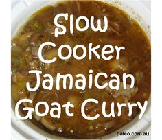 Recipe: Slow Cooker Jamaican Goat Curry