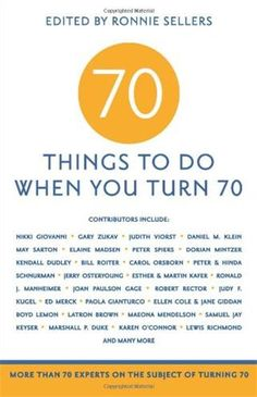 70 Things To Do When You Turn Paperback By Mark Evan Chimsky Editor Birthday Gift Old Man Birthday70th
