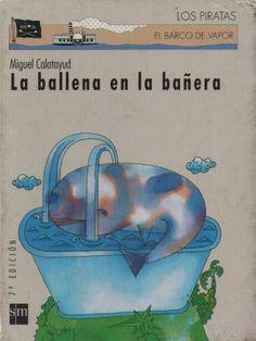 +6 La ballena en la bañera . Miguel Calatayud