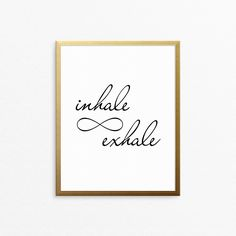 "Print with the text ""Inhale Exhale"" in black. Infinity symbol. Wall art poster for the home. #creocrux"