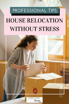 How to have a stress free relocation and the best tips for organizing before a move. Relocation tips for first time movers and our top tips for how to prepare to move #lovechicliving