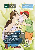 Acogimiento familiar : manual práctico