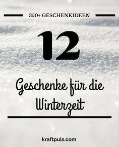 350+ Geschenkideen: Geschenke für die Winterzeit #geschenkeliste
