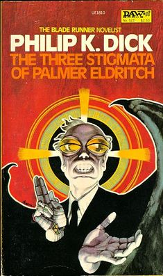The Three Stigmata Of Palmer Eldritch, by Philip K Dick (cover artist Bob Pepper) Book Cover Art, Book Cover Design, Book Covers, Book Art, Book Design, Science Fiction Books, Pulp Fiction, Fiction Novels, Philip K Dick
