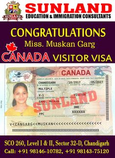 #Our #Happy #Client Ms. #Muskan Garg Congratulate Her for getting #Visitor #Visa for #Canada  Through #Sunland #Education and #Immigration #Consultants in #Chandigarh Contact us at:- +91-98146 10782 +91-98143 75120 +91-98551 58431 http://sunlandedu.com/