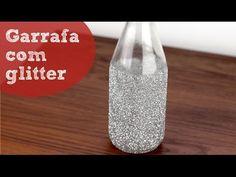 Garrafas decoradas com glitter - decoração com material reaproveitado