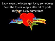 Tom Petty and the Heartbreakers   Even the Losers lyrics