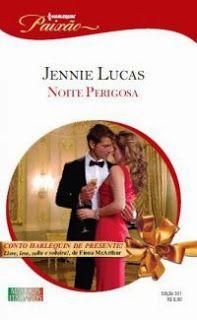 Jennie Lucas - Uma Noite Perigosa