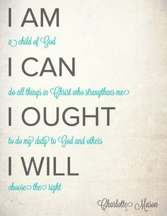 Do you love the Charlotte Mason method? This famous quote from Charlotte Mason can be downloaded at The Modest Mom Blog and hung up in your scho