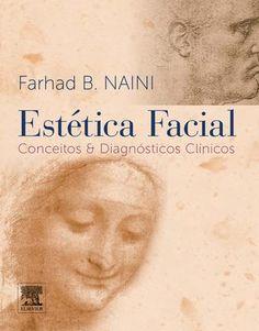 NAINI ESTÉTICA FACIAL - CONCEITOS & DIAGNÓSTICOS CLÍNICOS