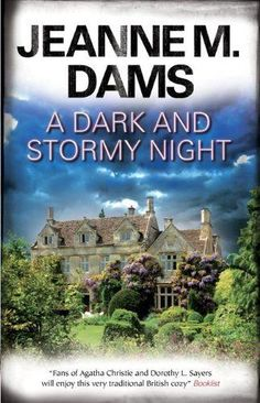 (a cozy mystery)A Dark and Stormy Night (Dorothy Martin Mysteries) by Jeanne M Dams, http://www.amazon.com
