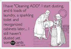 Cleaning ADD. So me.