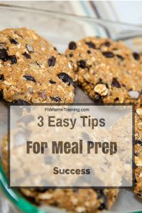 3 Essential Tips to Meal Prep Success