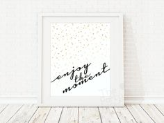 Enjoy the Moment / Home Art Print Home Quote by ThePartyKitShop
