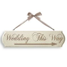 Wedding This Way Reversible Sign.