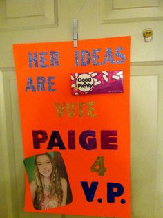 Paige's student council election poster for Vice President - she won!