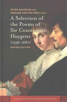 A Selection of the Poems of Sir Constantijn Huygens