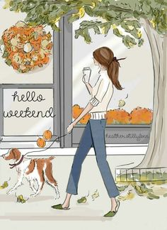 Blank Autumn Stroll with Brittany - Autumn - Autumn Art - Autumn Cards - Greeting Cards - Quotes for Women - Brittany - Brittany spaniel Art Hello Weekend, Bon Weekend, Happy Weekend, Happy Saturday, Hello Saturday, Saturday Morning, Thursday, Wednesday, Illustrations
