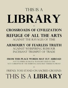 Friend, You Stand On Sacred Ground: This Is a Library.  [Adapted from Beatrice Warde original, 1932.] pic.twitter.com/f882OzGA0N