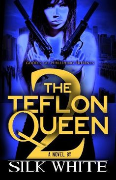 The Teflon Queen PT 2 by silk white, http://www.amazon.com/dp/B00CKBOV0M/ref=cm_sw_r_pi_dp_OhPFrb1NDMEY7