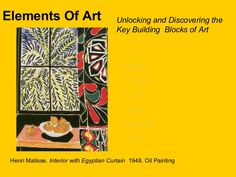 Elements Of Art Unlocking and Discovering theKey Building Blocks of Art*Line*Line*Value*Value*Shape*Shape*Form*Form*Color*Color*Texture*Texture*Space*SpaceHenr…
