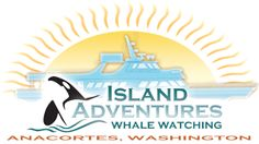 Island Adventure Whale Watching Tours, San Juan Islands, Washington State THE BEST WHALE WATCHING - changed my life to see orcas in their natural habitat.