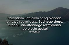 Najlepsze uczucie Spirit, Thoughts, Quotes, Horoscopes, Life, Inspiration, Art, Quotations, Biblical Inspiration