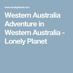 Western Australia Adventure in Western Australia - Lonely Planet Australia Beach, Western Australia, Lonely Planet, Red And Yellow Flag, Monterey Bay Aquarium, California Dreamin', Lifeguard, Attraction, Westerns