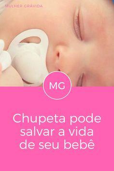 Chupeta | Chupeta pode salvar a vida de seu bebê. Todos os pais deveriam saber! Doula, Having A Baby, Kids And Parenting, Baby Love, New Baby Products, Sons, Pregnancy, Children, School