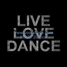 Live Love Dance Hot Fix Rhinestone Transfers For Girls Dress