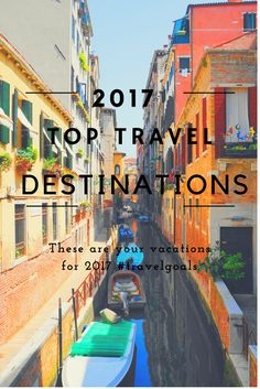 Trying to decide where to travel this year? Look no further! Check out this fabulous guide to Top Travel Destinations for 2017.