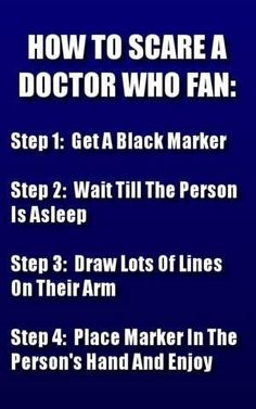 How to scare a Whovian