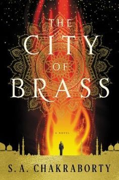 A Chakraborty new books The City of Brass: A Novel (The Daevabad Trilogy) Free Online New Books, Good Books, Books To Read, Fall Books, Fantasy Series, Fantasy Books, Fantasy Book Reviews, The Golem, Up Book
