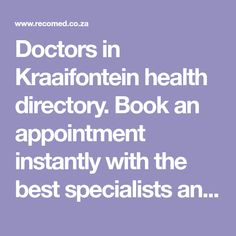 Doctors in Kraaifontein health directory. Book an appointment instantly with the best specialists and dentists — 24 hours a day, it's free on RecoMed! General Practitioner, Doctor In, Dentists, Appointments, Books Online, Lifestyle, Day, Health, Free