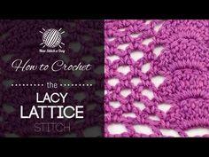 The Lacy Lattice Stitch :: Crochet Stitch #98