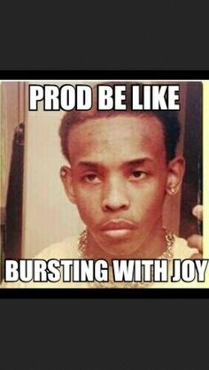 Ahaahaaaa....lmaoo Bt fr tho when he was part of mb he always looked mad or sum...