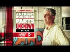 Trailer for Anthony Bourdain in Detroit Sun 9pm ET/PT. He is very complimentary!